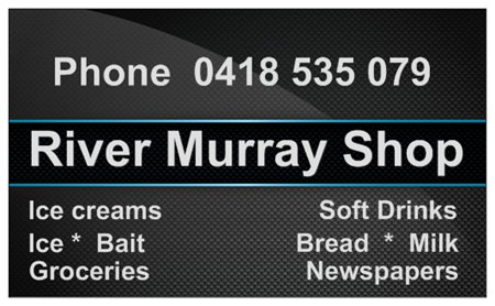 River Murray Shop, Ice creams, ice, bait, groceries, soft drinks, bread, milk